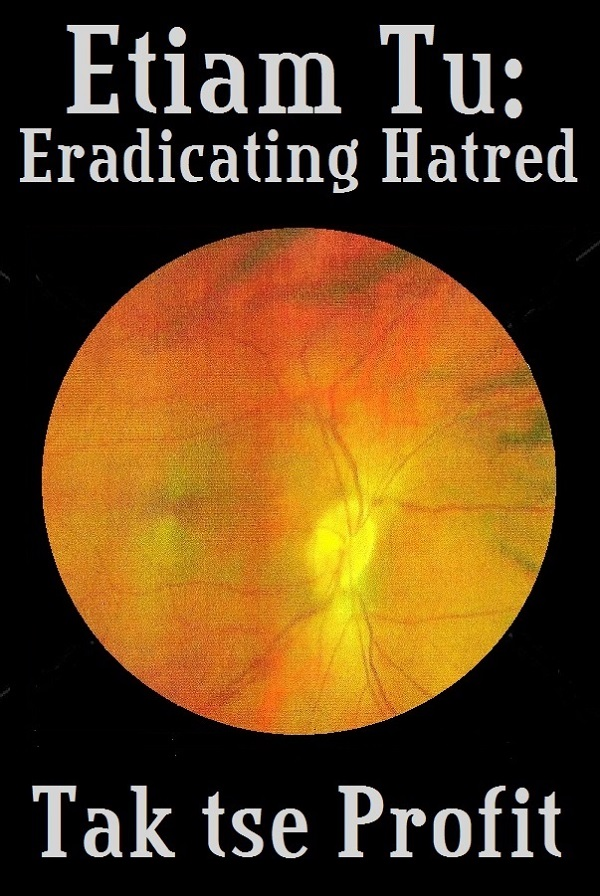 ERADICATING HATRED